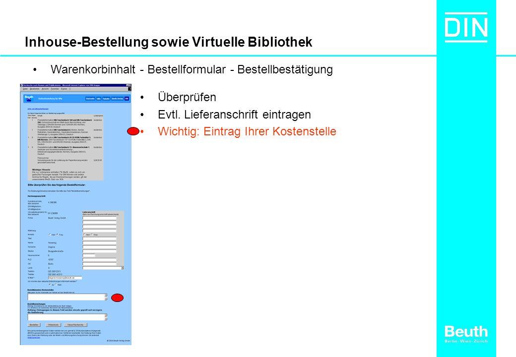 Inhouse-Bestellung sowie Virtuelle Bibliothek Überprüfen Evtl.