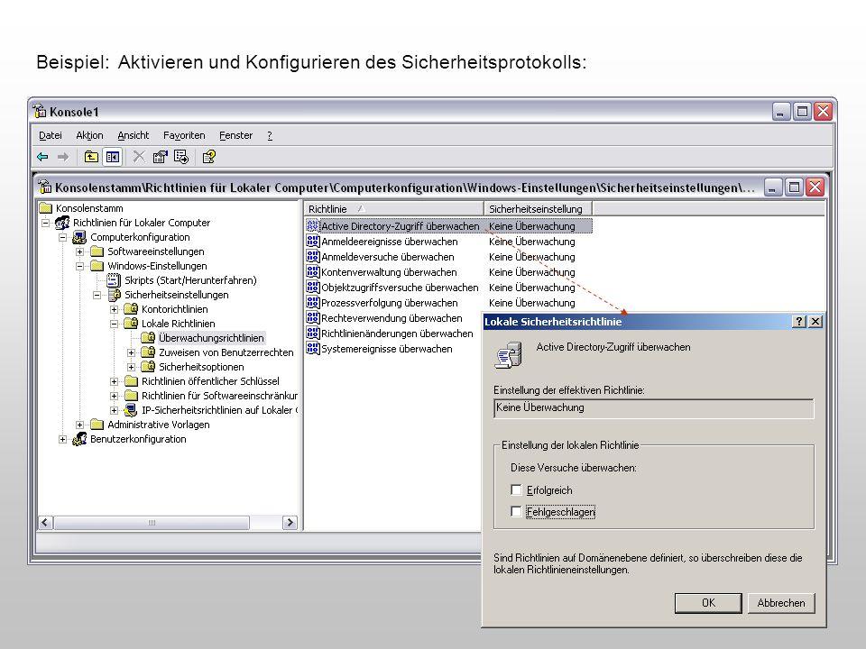 Beispiel: Aktivieren und Konfigurieren des Sicherheitsprotokolls: