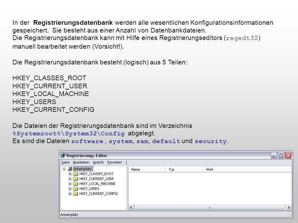 In der Registrierungsdatenbank werden alle wesentlichen Konfigurationsinformationen gespeichert. Sie besteht aus einer Anzahl von Datenbankdateien. Di