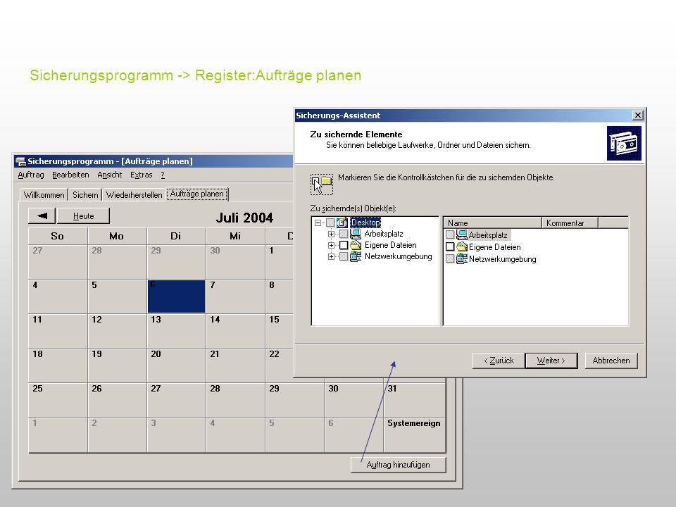 Sicherungsprogramm -> Register:Aufträge planen