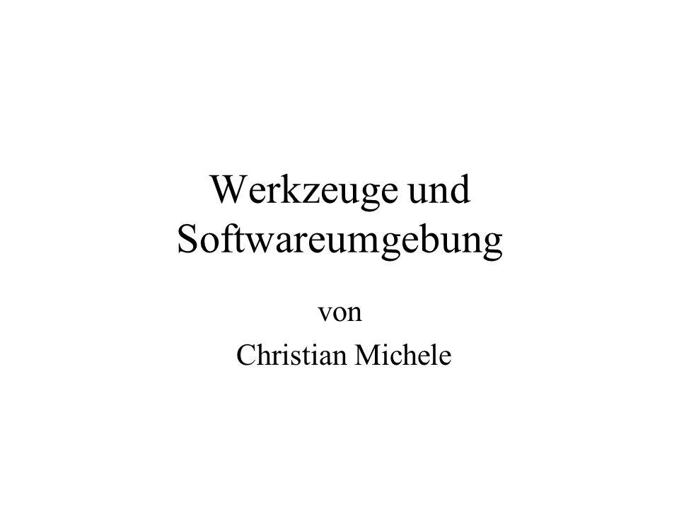 Werkzeuge und Softwareumgebung von Christian Michele