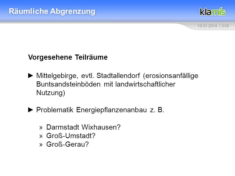 01918.01.2014 Räumliche Abgrenzung Vorgesehene Teilräume Mittelgebirge, evtl.