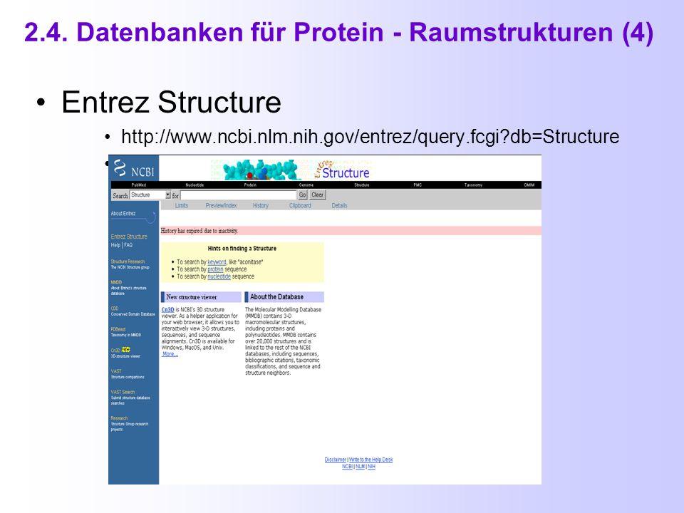 2.4. Datenbanken für Protein - Raumstrukturen (3)