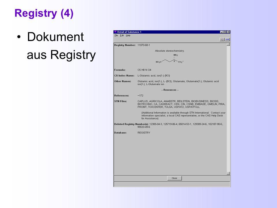Registry (3) Kurzeintrag aus SciFinder Scholar