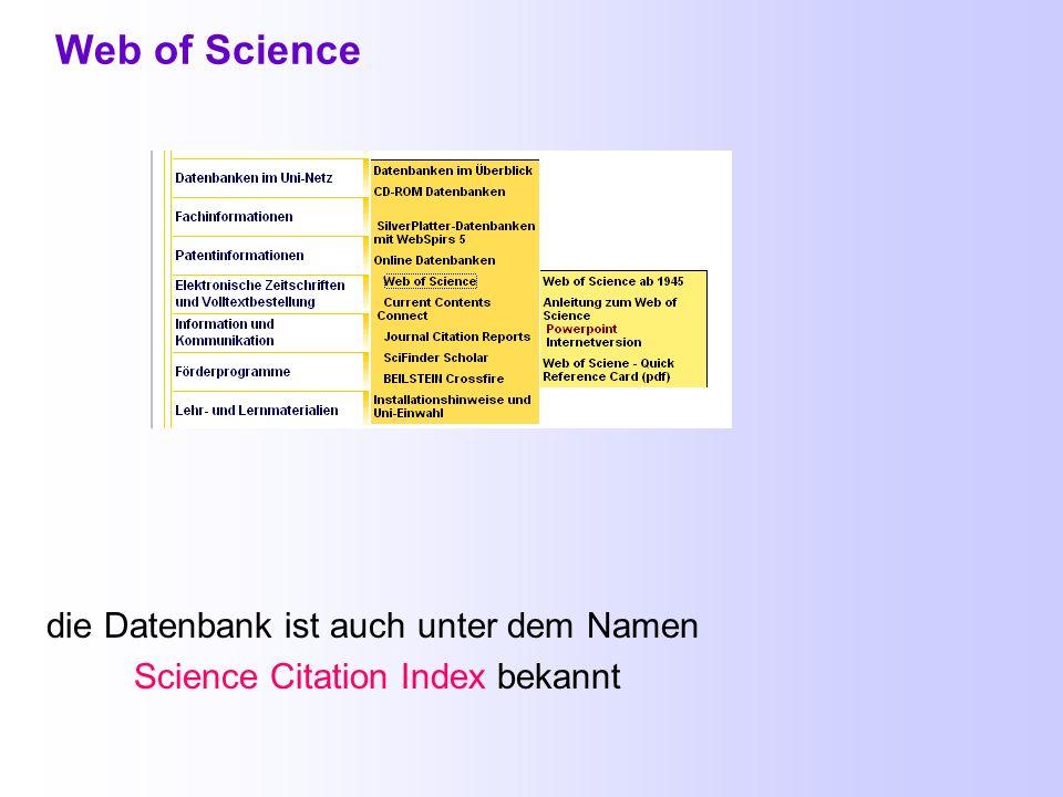 2.6. Bibliographische Datenbanken Web of Science Chemical Abstracts und Medline in SciFinder Scholar weitere Datenbanken