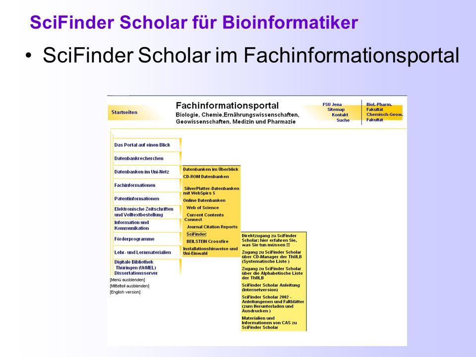 Chemical Abstracts und Medline in SciFinder Scholar Zugang zu SciFinder Scholar an der FSU Jena Direktzugang alphabetische oder systematische Liste der ThULB