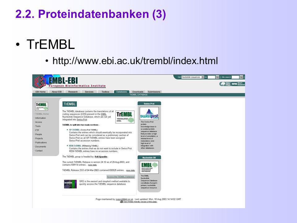 2.2. Proteindatenbanken (2) PROSITE http://www.expasy.org/prosite/