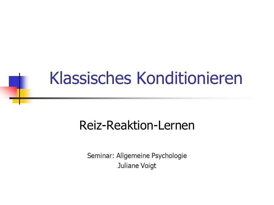 Modell: Reiz-Reaktions-Lernen Reiz löst Reaktion aus Reize in: Wahrnehmung Vorstellung Reaktionsarten: 1) Lernen von Reflex-Reaktionen 2) Lernen von emotional-motivationalen Reaktionen Hinweisfunktion = Signalfunktion: Verknüpfung von 2 Reizen [ Ton (S1) Futter (S2) ]