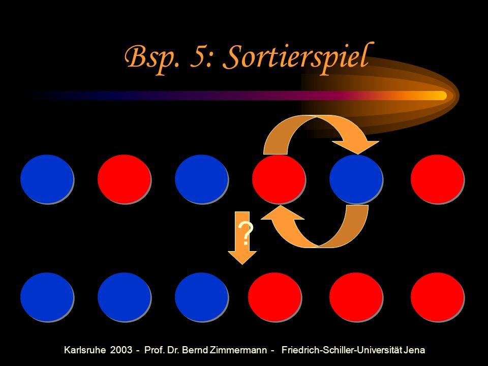 Karlsruhe 2003 - Prof. Dr. Bernd Zimmermann - Friedrich-Schiller-Universität Jena Mögliche Fragen Wie viele verschiedene Wege findet ihr? Durch wie vi