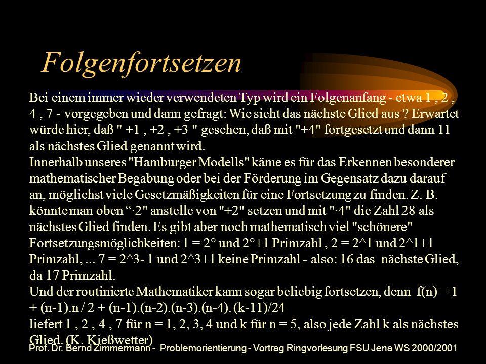 Prof. Dr. Bernd Zimmermann - Problemorientierung - Vortrag Ringvorlesung FSU Jena WS 2000/2001 Sortierspiel 1+2 1 +3 +4