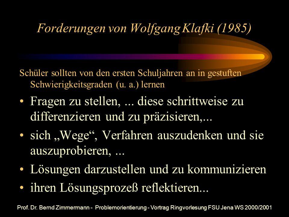 Prof. Dr. Bernd Zimmermann - Problemorientierung - Vortrag Ringvorlesung FSU Jena WS 2000/2001