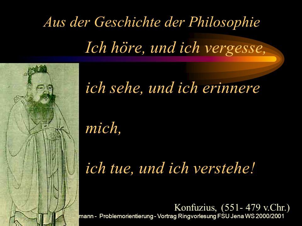 Prof. Dr. Bernd Zimmermann - Problemorientierung - Vortrag Ringvorlesung FSU Jena WS 2000/2001 Problemorientierung und Philosophie