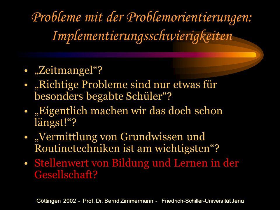 Göttingen 2002 - Prof. Dr. Bernd Zimmermann - Friedrich-Schiller-Universität Jena Entwicklung einer Schulbuchreihe