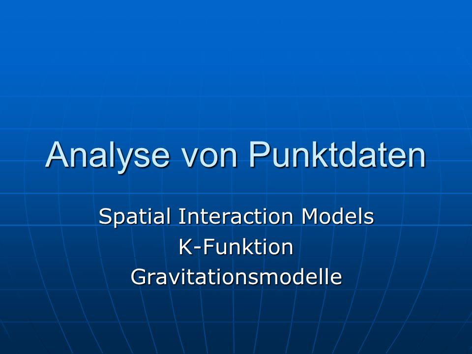 Anwendungen des Gravitationsmodells Migrationsforschung Migrationsforschung Marktanalysen Marktanalysen Verkehrsgeographie Verkehrsgeographie