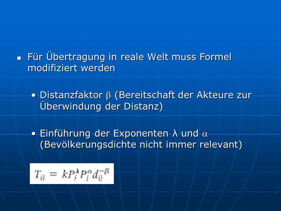 Für Übertragung in reale Welt muss Formel modifiziert werden Für Übertragung in reale Welt muss Formel modifiziert werden Distanzfaktor (Bereitschaft