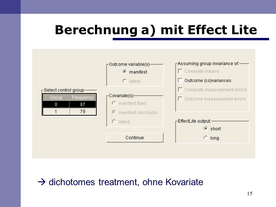 15 Berechnung a) mit Effect Lite dichotomes treatment, ohne Kovariate