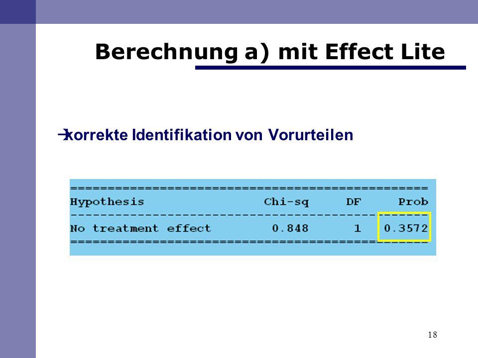 18 Berechnung a) mit Effect Lite korrekte Identifikation von Vorurteilen