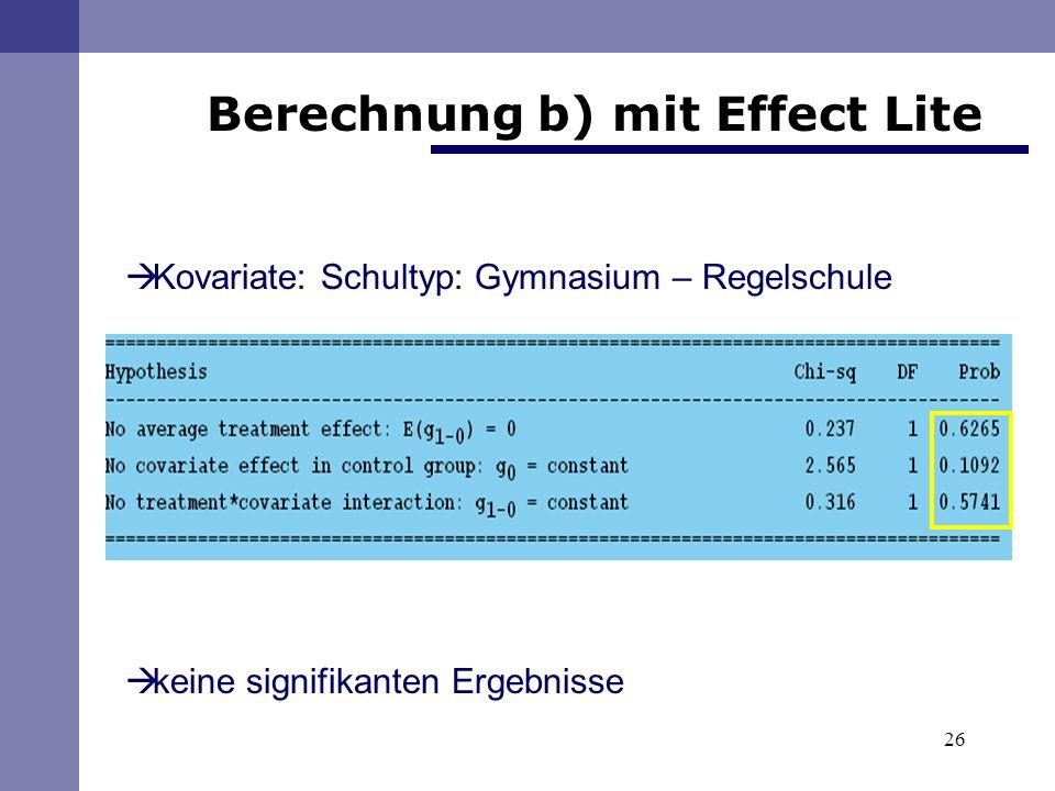 26 Berechnung b) mit Effect Lite Kovariate: Schultyp: Gymnasium – Regelschule keine signifikanten Ergebnisse