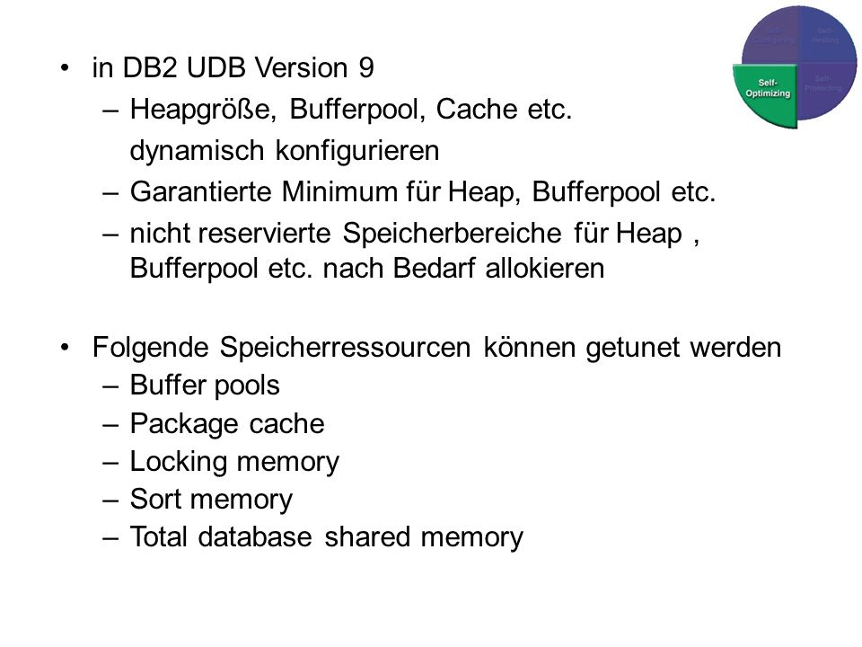 in DB2 UDB Version 9 –Heapgröße, Bufferpool, Cache etc.