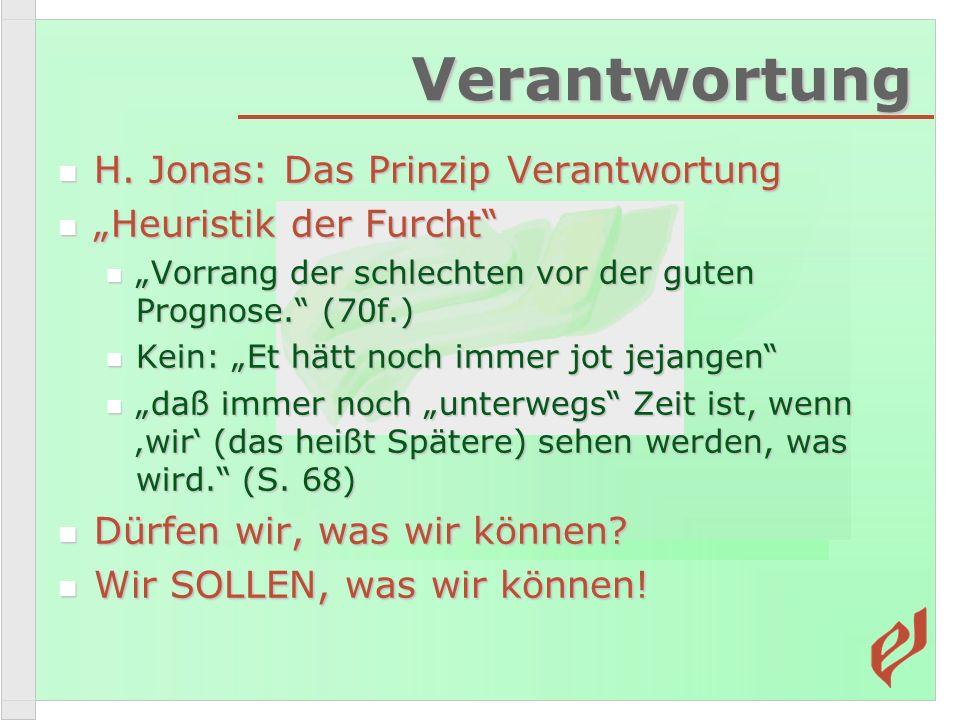 Verantwortung H.Jonas: Das Prinzip Verantwortung H.