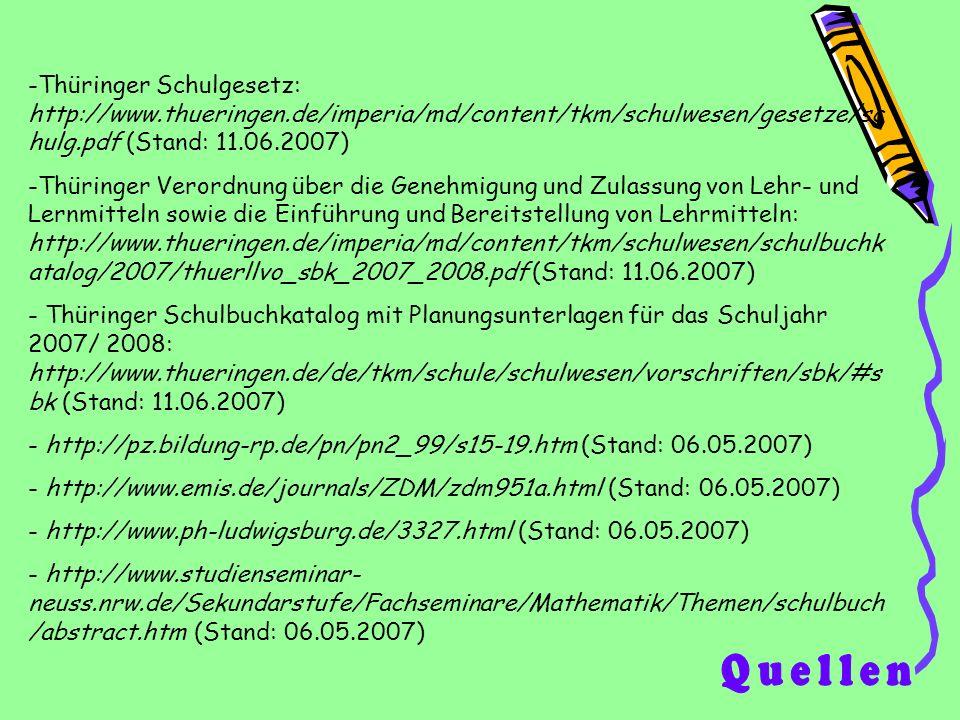 -Thüringer Schulgesetz: http://www.thueringen.de/imperia/md/content/tkm/schulwesen/gesetze/sc hulg.pdf (Stand: 11.06.2007) -Thüringer Verordnung über