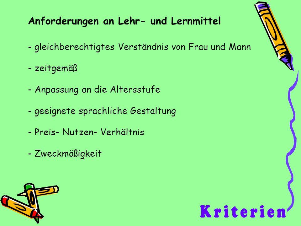 bei der Einführung von Schulbüchern ist zu beachten : (nach Thüringer Lehr- und Lernmittelverordnung) - Wirtschaftlichkeit - Sparsamkeit - sachgemäße Kontinuität - Gewicht des Lernmittels Grundsätze