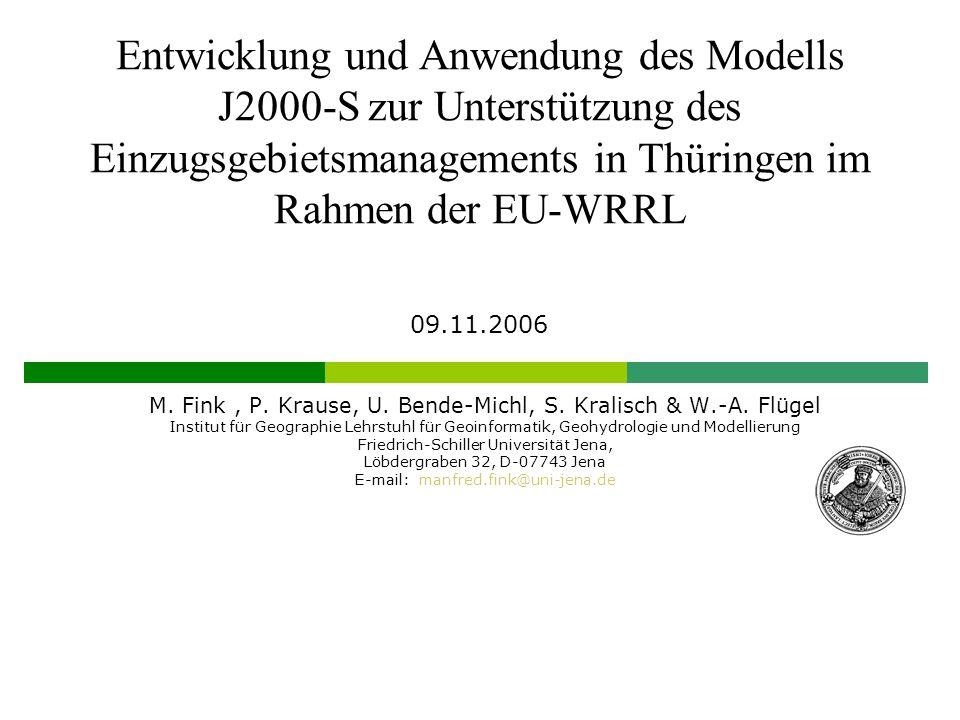 Entwicklung und Anwendung des Modells J2000-S zur Unterstützung des Einzugsgebietsmanagements in Thüringen im Rahmen der EU-WRRL M.