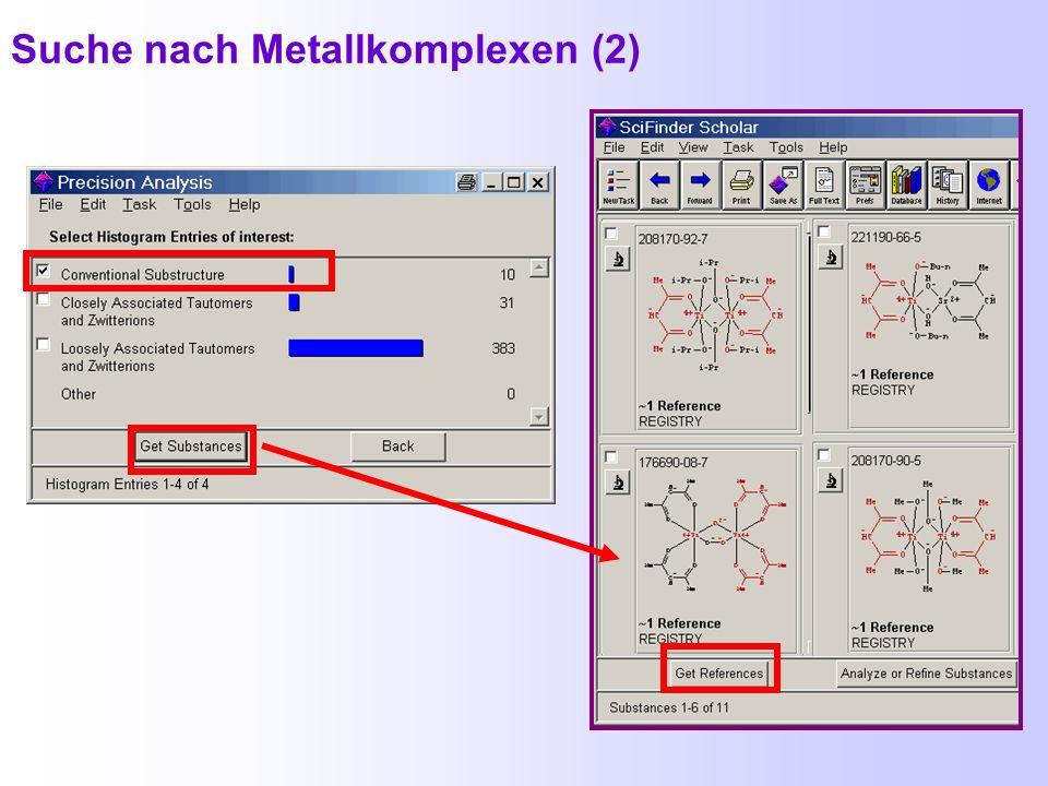 Suche von Metallkomplexen (1)
