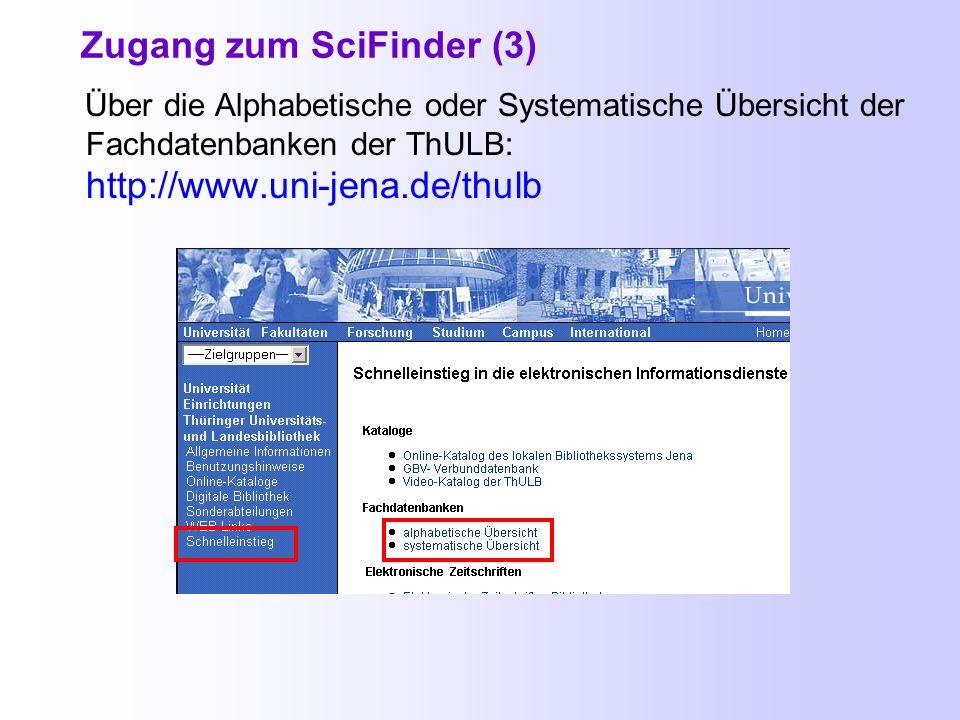Zugang zum SciFinder (2) - Über das Fachinformationsportal http://pinguin.biologie.uni-jena.de/fachinformationsportal
