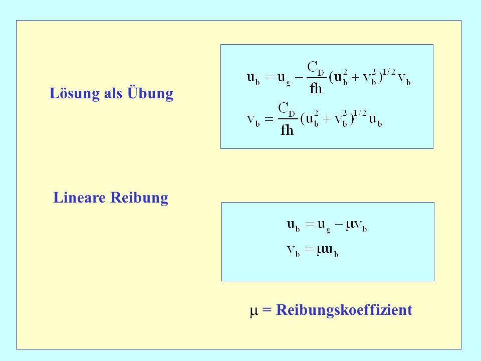 Lösung als Übung Lineare Reibung = Reibungskoeffizient