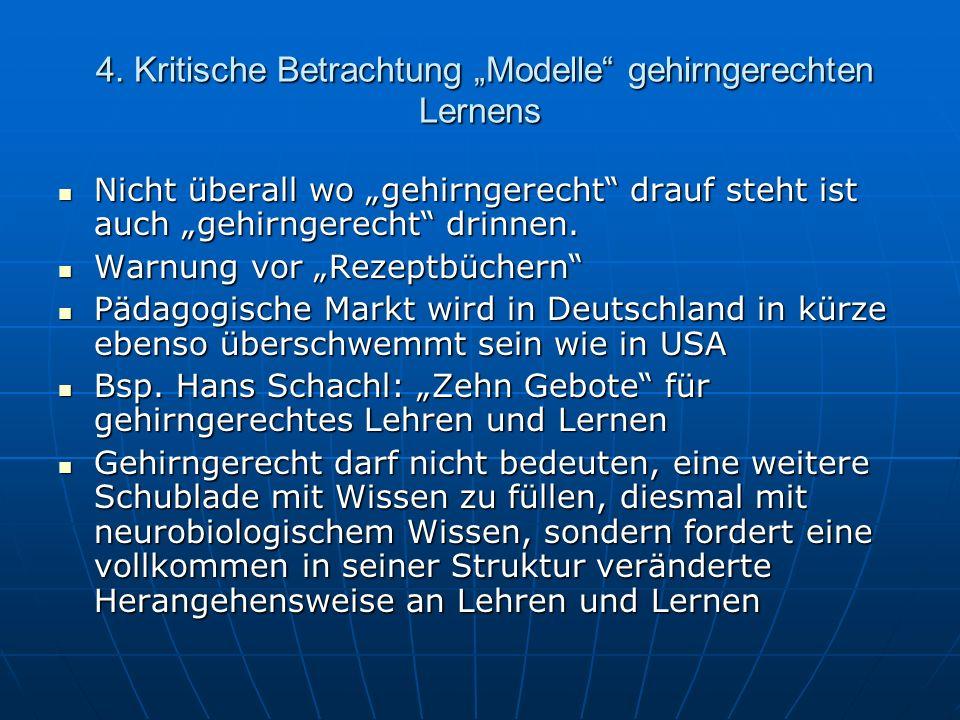 4.gehirngerechtes Lernen in Deutschland 4.