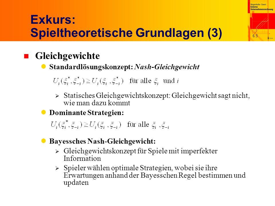 6.5 Exkurs: Spieltheoretische Grundlagen (3) n Gleichgewichte Standardlösungskonzept: Nash-Gleichgewicht Statisches Gleichgewichtskonzept: Gleichgewic