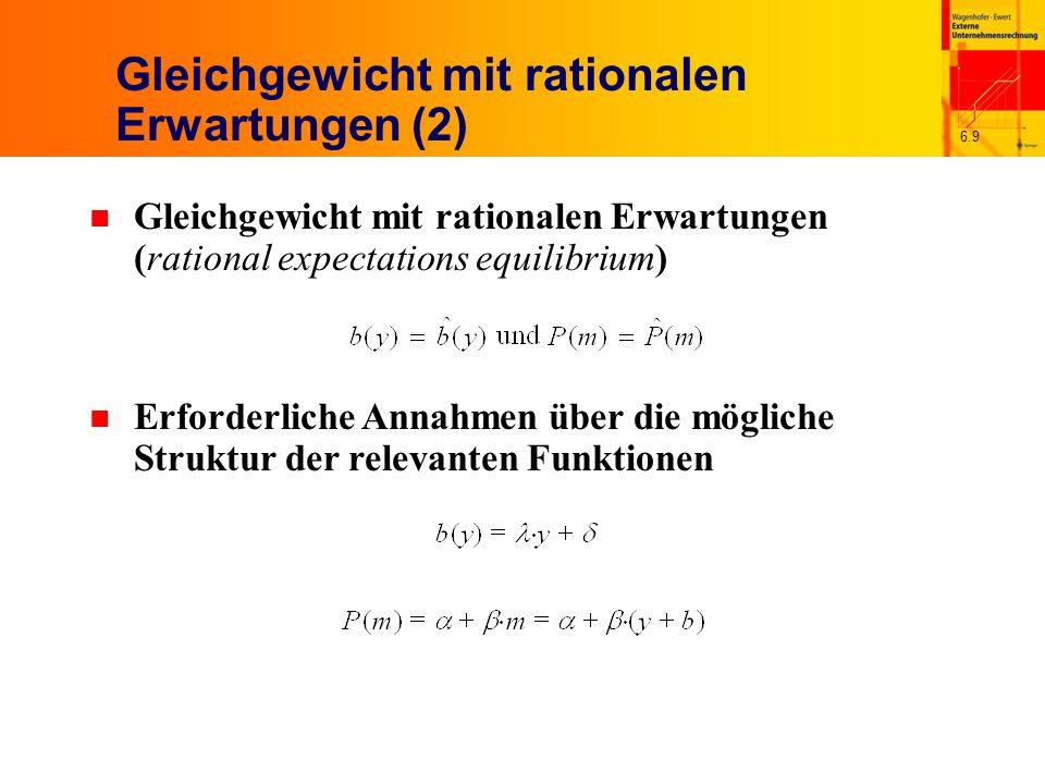 6.60 Eigenschaften der optimalen Bilanzpolitik n Optimale Bilanzpolitik unter Berücksichtigung von a 1 = s Mit Gewinn als Cashflow x 1 abzüglich Betrag b(x 1 ) n Bei positivem Cashflow gewinnmindernde Periodenabgrenzung, bei negativem umgekehrt (Gewinnglättung) b(x 1 ) steigt linear in x 1 mit einer Rate von 0,5 Erwartungswert der Bilanzpolitik vor Kenntnis von x 1 positiv, nämlich r s 2 /4 – ex ante asymmetrische Glättung