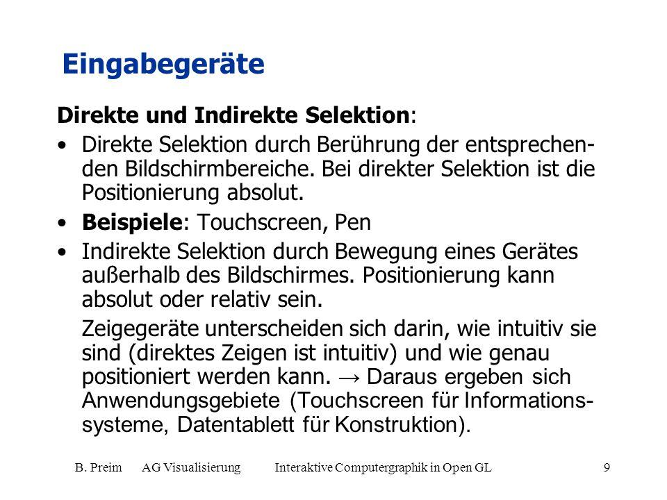 B. Preim AG Visualisierung Interaktive Computergraphik in Open GL9 Direkte und Indirekte Selektion: Direkte Selektion durch Berührung der entsprechen-