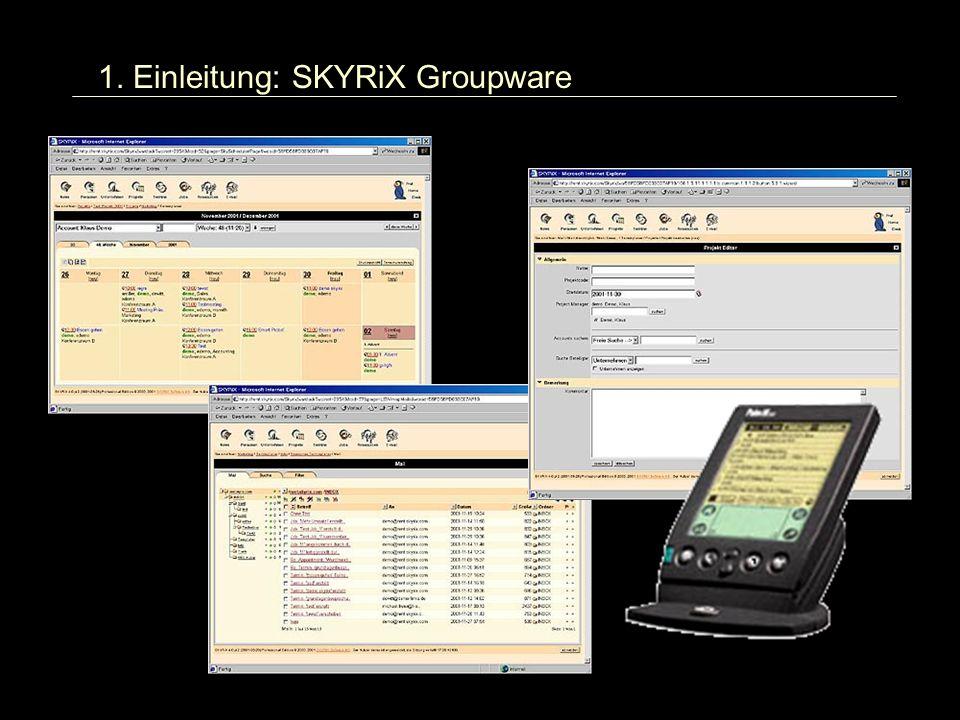 1. Einleitung: SKYRiX Groupware