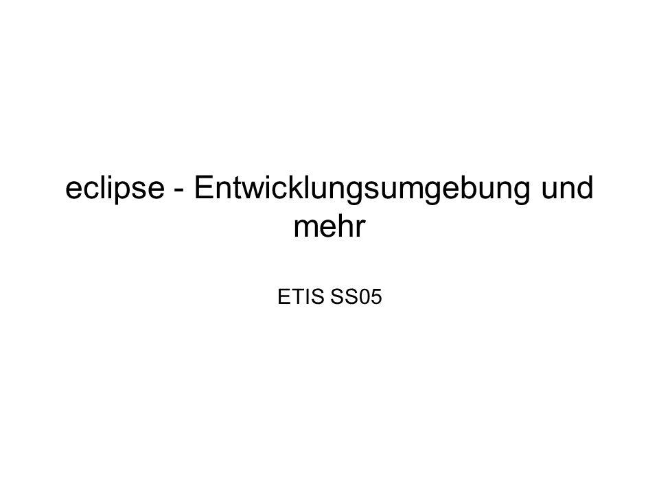 ETIS SS05 Nadine Fröhlicheclipse 2 Gliederung Motivation Geschichte Architektur –Platform Runtime –Eclipse Platform –Java Development Tools (JDE) –Plugin Development Environment (PDE) Zusammenfassung