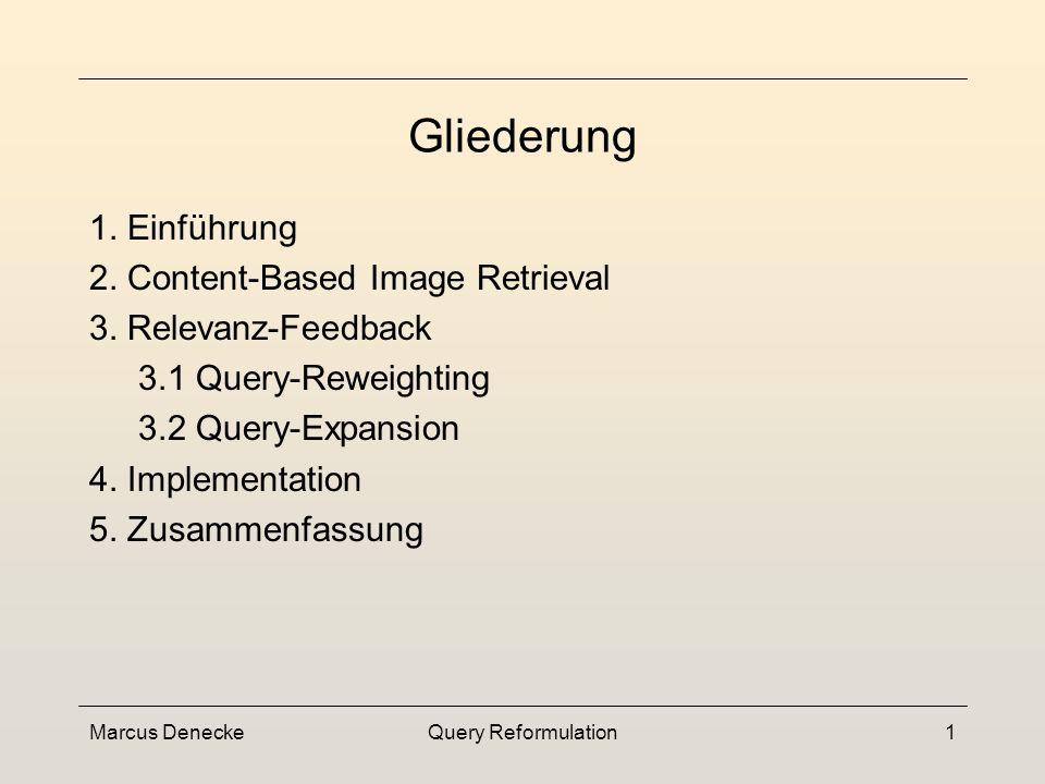 Marcus DeneckeQuery Reformulation11 Retrieval-Modell 2.