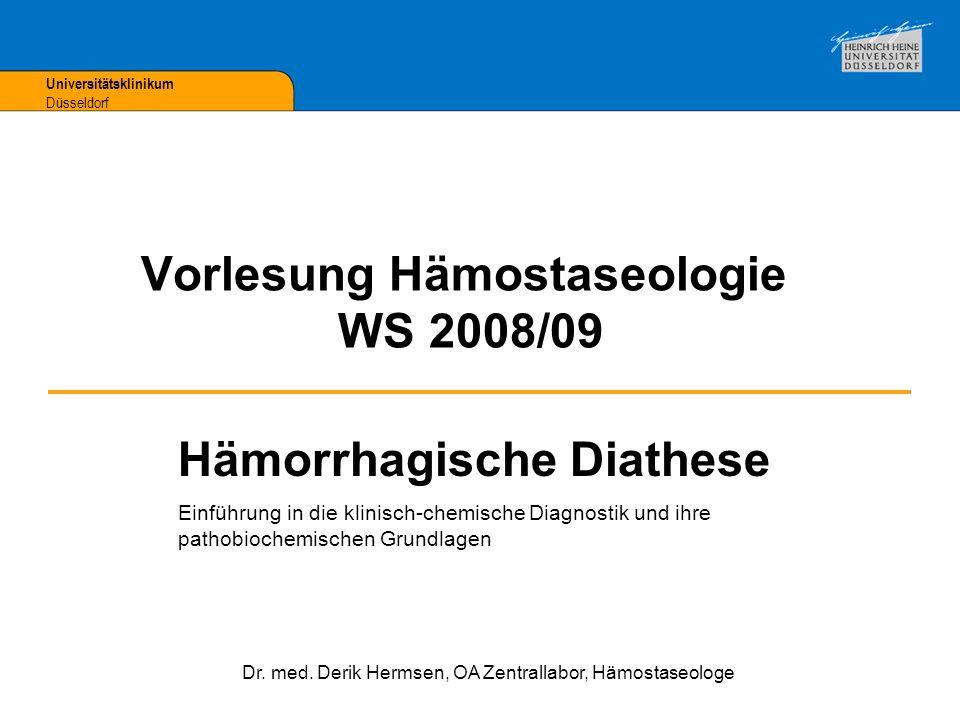 Angeborene Koagulopathien Hämophilie A (FVIII) 1 : 5.000 (85%) Hämophilie B (FIX) 1 : 25.000 (15%) von Willebrand-S.