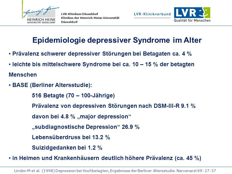 LVR-Klinikum Düsseldorf Kliniken der Heinrich-Heine-Universität Düsseldorf Epidemiologie depressiver Syndrome im Alter Prävalenz schwerer depressiver