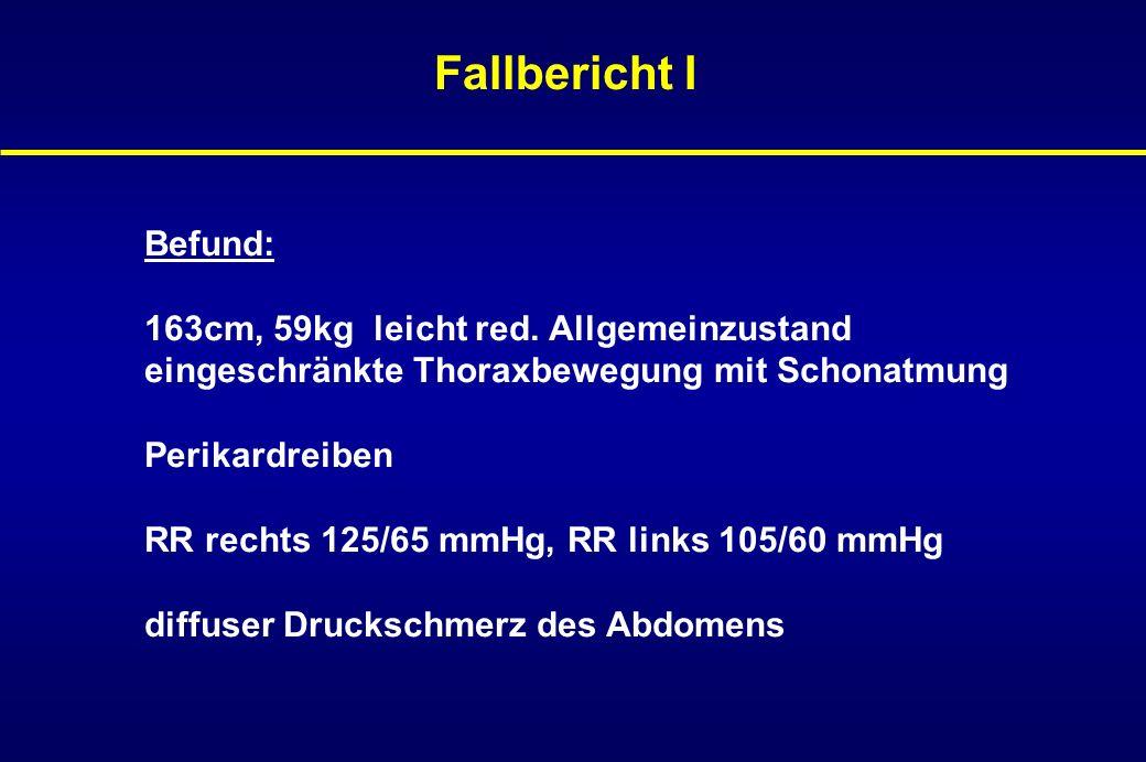 Fallbericht I Labor: Sturzsenkung CRP 28,8 mg/dl Leukozyten 11.200/µl Thrombos 764.000/µl gamma-GT 471U/l