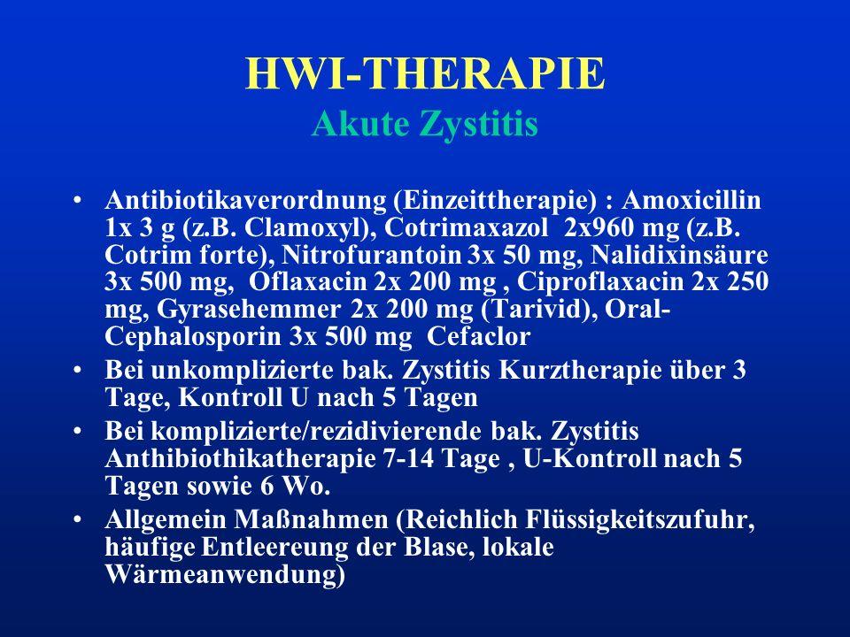 HWI-THERAPIE Akute Zystitis Antibiotikaverordnung (Einzeittherapie) : Amoxicillin 1x 3 g (z.B. Clamoxyl), Cotrimaxazol 2x960 mg (z.B. Cotrim forte), N