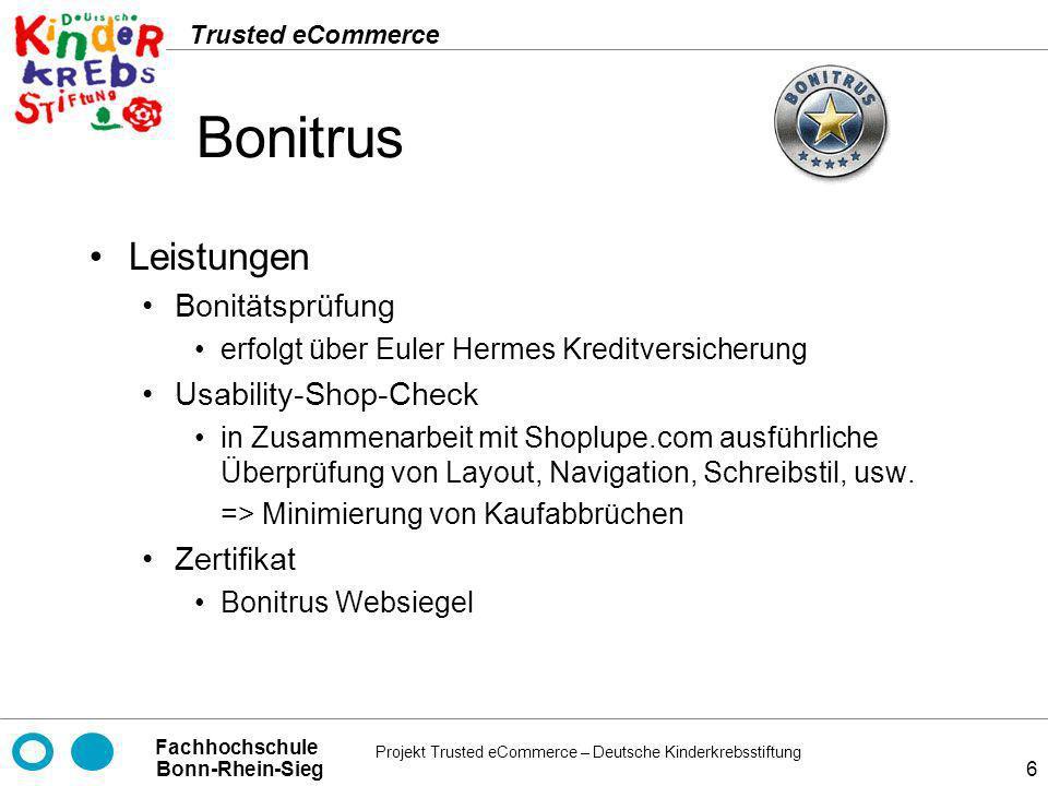 Projekt Trusted eCommerce – Deutsche Kinderkrebsstiftung Fachhochschule Bonn-Rhein-Sieg Trusted eCommerce 37 ShopperScanned.com Leistungen Test der Website auf über 30.000 bekannte Schwachstellen und Exploits (inkl.