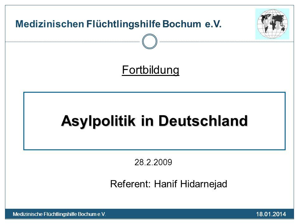18.01.2014 Medizinische Flüchtlingshilfe Bochum e.V. 18.01.2014 Medizinische Flüchtlingshilfe Bochum e.V. Medizinischen Flüchtlingshilfe Bochum e.V. F