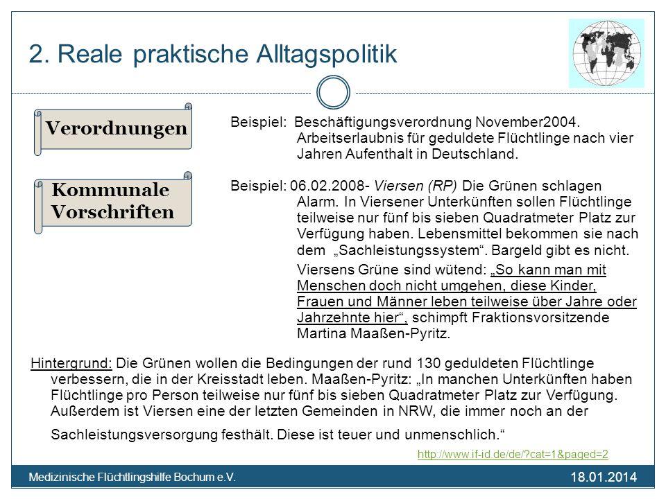 18.01.2014 Medizinische Flüchtlingshilfe Bochum e.V. 2. Reale praktische Alltagspolitik Beispiel: Beschäftigungsverordnung November2004. Arbeitserlaub