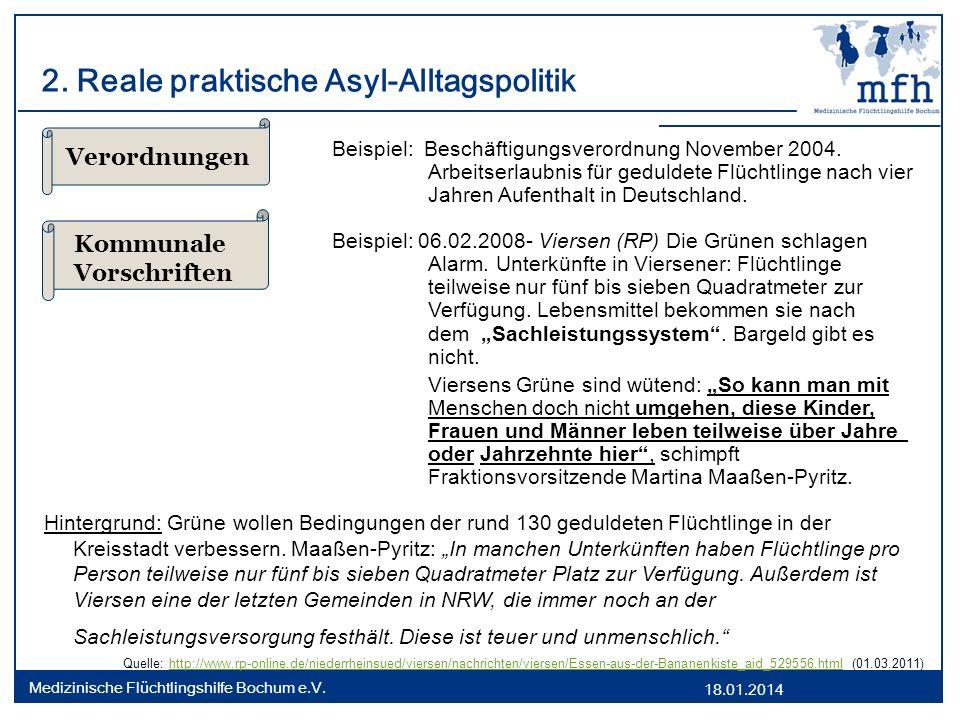 18.01.2014 Medizinische Flüchtlingshilfe Bochum e.V. 2. Reale praktische Asyl-Alltagspolitik Beispiel: Beschäftigungsverordnung November 2004. Arbeits