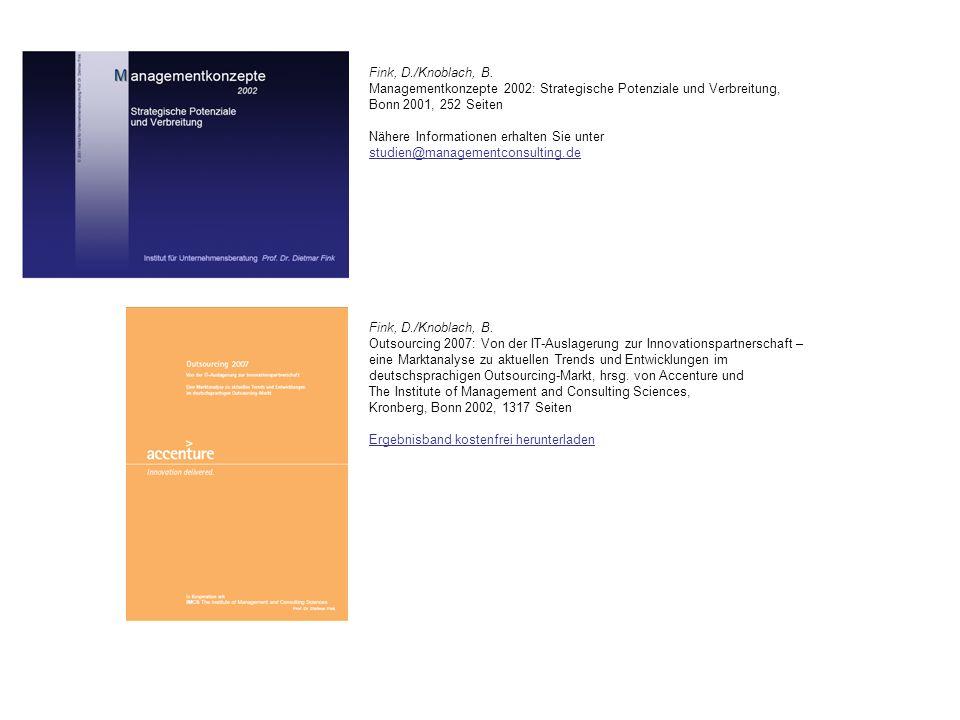 Fink, D./Knoblach, B. Outsourcing 2007: Von der IT-Auslagerung zur Innovationspartnerschaft – eine Marktanalyse zu aktuellen Trends und Entwicklungen