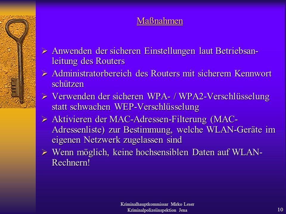 Kriminalhauptkommissar Mirko Leser Kriminalpolizeiinspektion Jena 9 4.