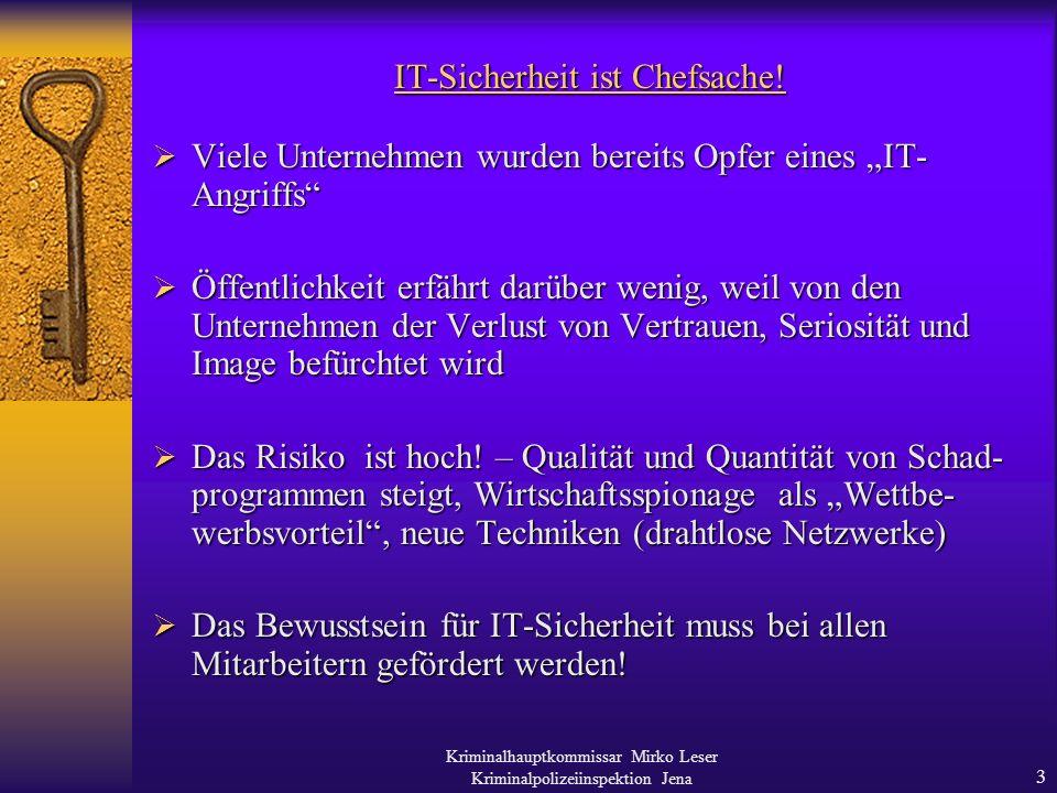Kriminalhauptkommissar Mirko Leser Kriminalpolizeiinspektion Jena 13 Vielen Dank für Ihre Aufmerksamkeit !