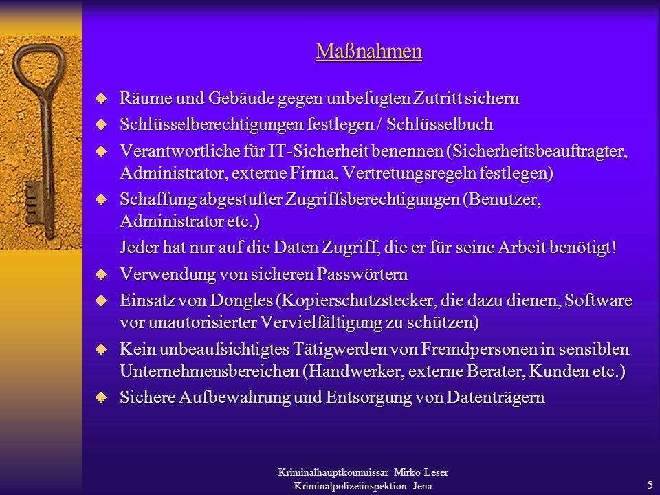Kriminalhauptkommissar Mirko Leser Kriminalpolizeiinspektion Jena 4 1.