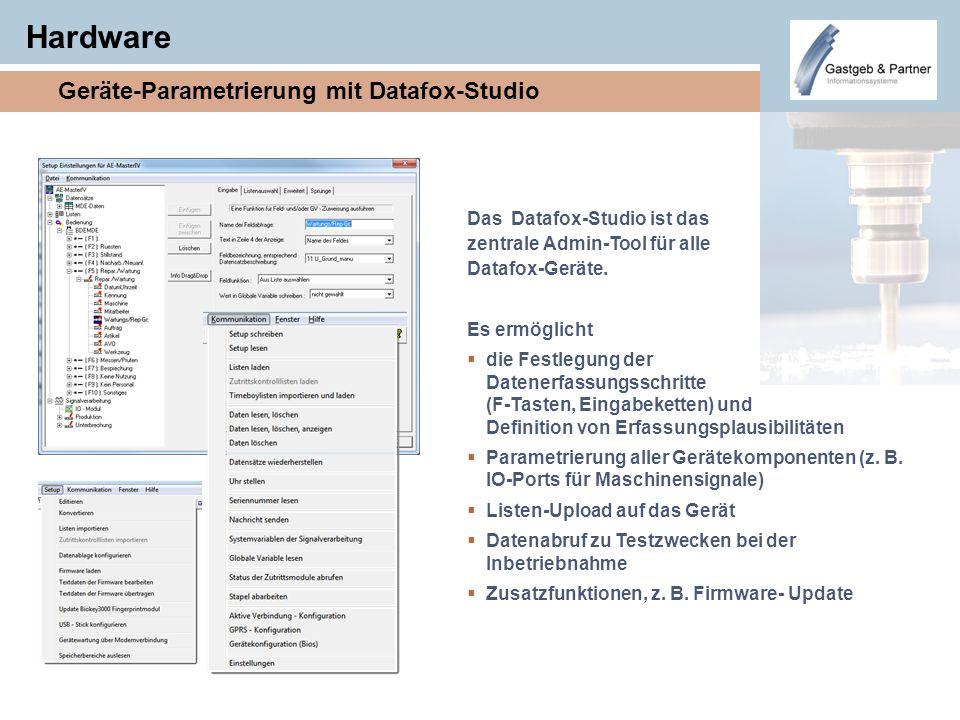 Hardware Geräte-Parametrierung mit Datafox-Studio Das Datafox-Studio ist das zentrale Admin-Tool für alle Datafox-Geräte. Es ermöglicht die Festlegung